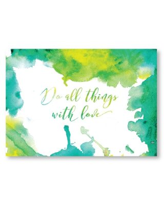 Kartīte Do all things with love
