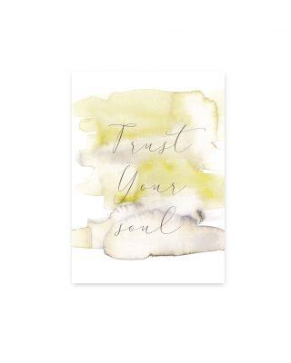Kartīte Trust Your Soul