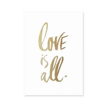 Plakāts Love is all, zelta